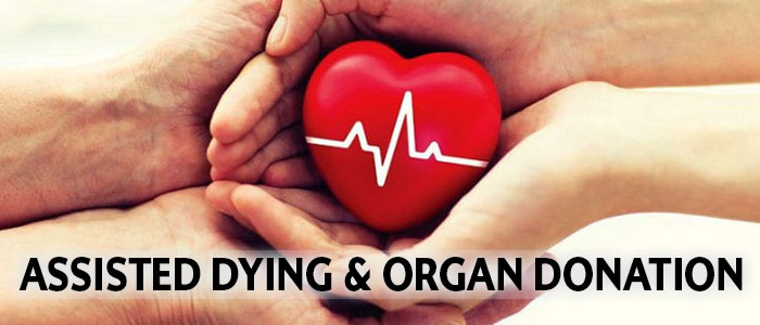 assisted dying and organ donation
